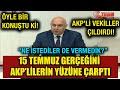 15 Temmuz gerçeğini Ak Partili vekille...mp3