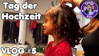 DER HOCHZEITSTAG | EMOTIONEN UND AUFREGUNG Daily Vlog #5 Our life FAMILY FUN