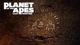 Planet of the Apes: Last Frontier   Episode Four: Bryn's Resolve   20th Century FOX