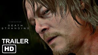DEATH STRANDING Gameplay Trailer Sony E3 2018 PS4 2019 Exclusive