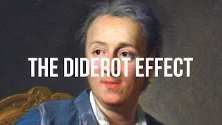 The Diderot Effect