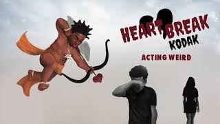 Kodak Black - Acting Weird [Official Audio]