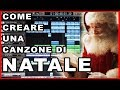 COME CREARE UNA CANZONE DI NATALE... SEN...mp3