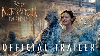 The Nutcracker and The Four Realms - Official Trailer #2
