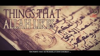 Things That Allah Likes [Do