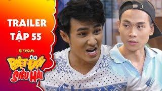 Biệt đội siêu hài | Trailer tập 55: Huỳnh Lập tá hoả khi đệ tử Đỗ Phong vào đồn công an hành nghề?