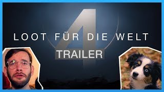 Loot für die Welt 4 - Trailer of Destiny