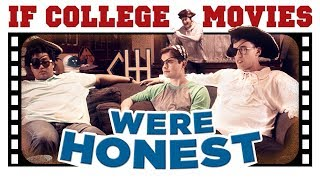 If College Movies Were Honest