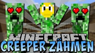 CREEPER ZÄHMEN (Tamed Mobs Mod) [Deutsch]