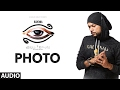 Bohemia: PHOTO Official (Audio) Song | S...mp3