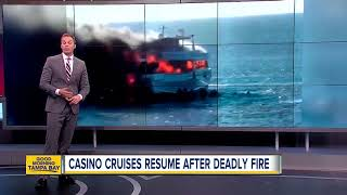 Casino cruises resume after deadly fire