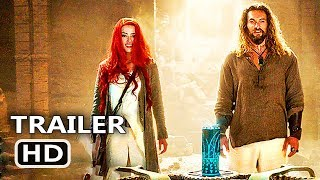 "AQUAMAN ""Arthur & Mera"" Trailer (NEW, 2018) Jason Momoa, Amber Heard Superhero Movie HD"