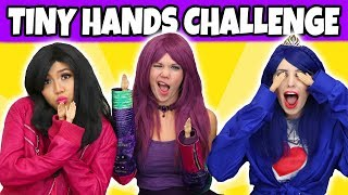 TINY HANDS CHALLENGE WITH MAL, EVIE AND LONNIE. (Totally TV Characters)