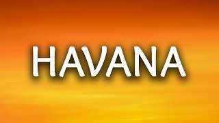 Camila Cabello ‒ Havana (Lyrics / Lyric Video) ft. Young Thug