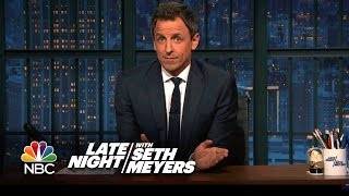 Seth Meyers Shares Remarks on Donald Trump