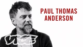 Director Paul Thomas Anderson Talks