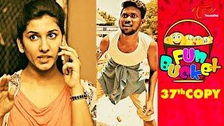 Fun Bucket | 37th Copy | Funny Videos | by Harsha Annavarapu