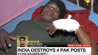 Breaking News: India destroys 4 Pakistan posts