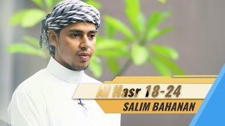 Salim Bahanan - Al Hasr Ayat 18-24