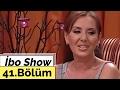 İbo Show - 41. Bölüm (Hasan Yılmaz -...mp3