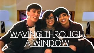 Waving Through a Window | Thomas Sanders ft. dodie & Ben J Pierce
