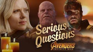 Serious Questions: Avengers Infinity War