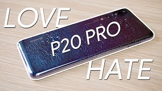 Huawei P20 Pro - 5 things I LOVE and 5 things I HATE