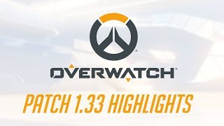 [NEW PATCH] Patch 1.33 Highlights | Overwatch