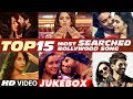 T-Series Top 15 Most Searched Bollywood ...mp3