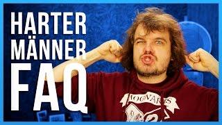 Harter Männer FAQ