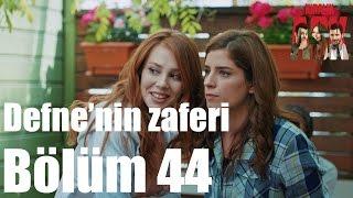 Kiralık Aşk 44. Bölüm - Defne