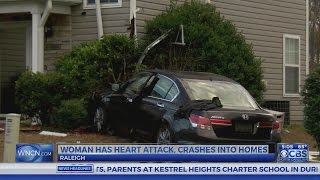 Woman suffers heart attack, crashes car into 2 southeast Raleigh homes