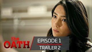 The Oath | Episode 1- Trailer 2