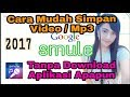 CARA SIMPAN VIDEO/AUDIO SMULE Tanpa Down...mp3