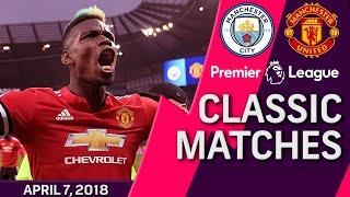 Man City v. Man United I PREMIER LEAGUE CLASSIC MATCH I 4/7/18 I NBC Sports