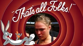 Ronda Rousey.... That