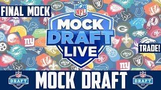 2017 NFL Mock Draft  | Full 1st Round | Big Trade! | Final Mock Draft | Deshaun Watson First QB?