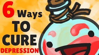 6 Ways To CURE DEPRESSION