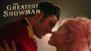 "The Greatest Showman | ""Star Crossed Love"" ft. Zac Efron 