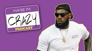 LeBron James Is Better Than Your CREATED PLAYER feat. Cuttino Mobley | EPISODE 50 | MAYBE I'M CRAZY
