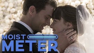 Moist Meter: Fifty Shades Freed