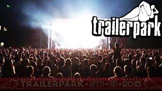 Trailerpark Open Air 2015  Aftermovie Teil 1 - Trailerpark Show