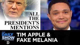 Fake Melania, Tim Apple & Trump's Six Degrees of Corruption   The Daily Show