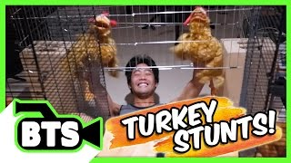Turkey Stunts! (BTS)