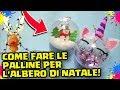 Come fare le PALLINE di NATALE in CASA: ...mp3