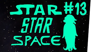StarStarSpace #13 - Sweet Streams
