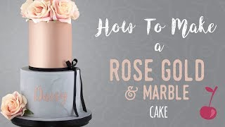 Rose Gold and Marble Cake Tutorial | How To | Cherry School