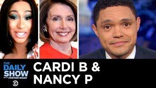 Cardi B & Nancy P Take On Trump & Unpaid Workers Crowdfund   The Daily Show