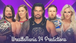 WrestleMania 34 Results - Predictions
