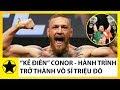 """""""Kẻ Điên"""" Conor McGregor    Hành Tr...mp3"""